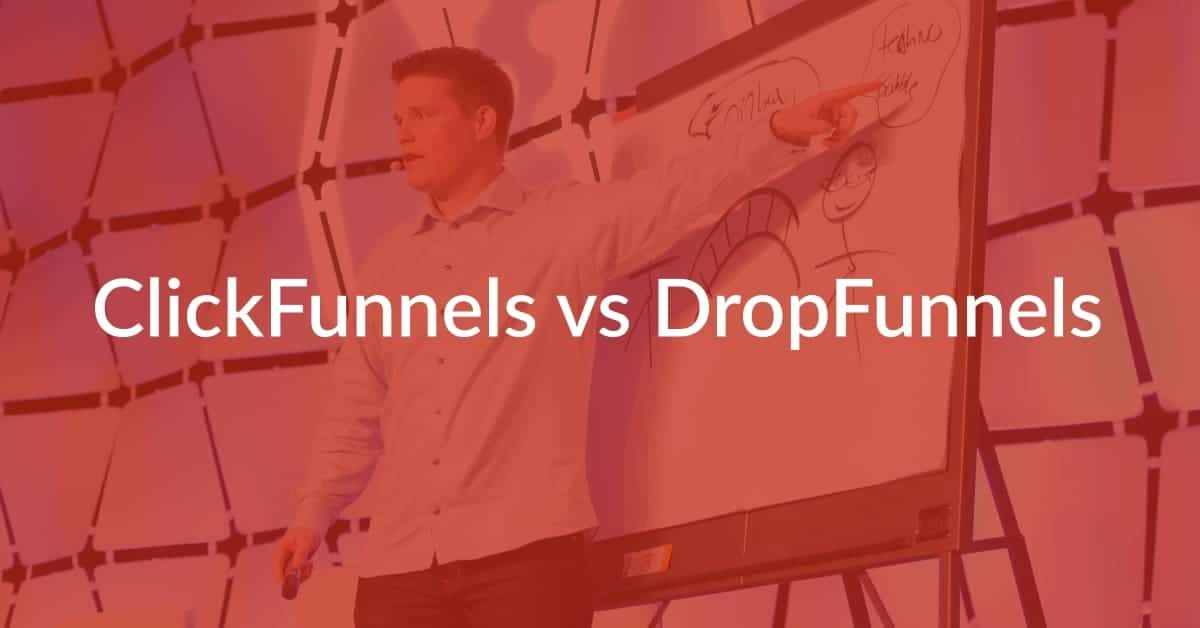 ClickFunnels vs DropFunnels: Read This Before Purchasing!