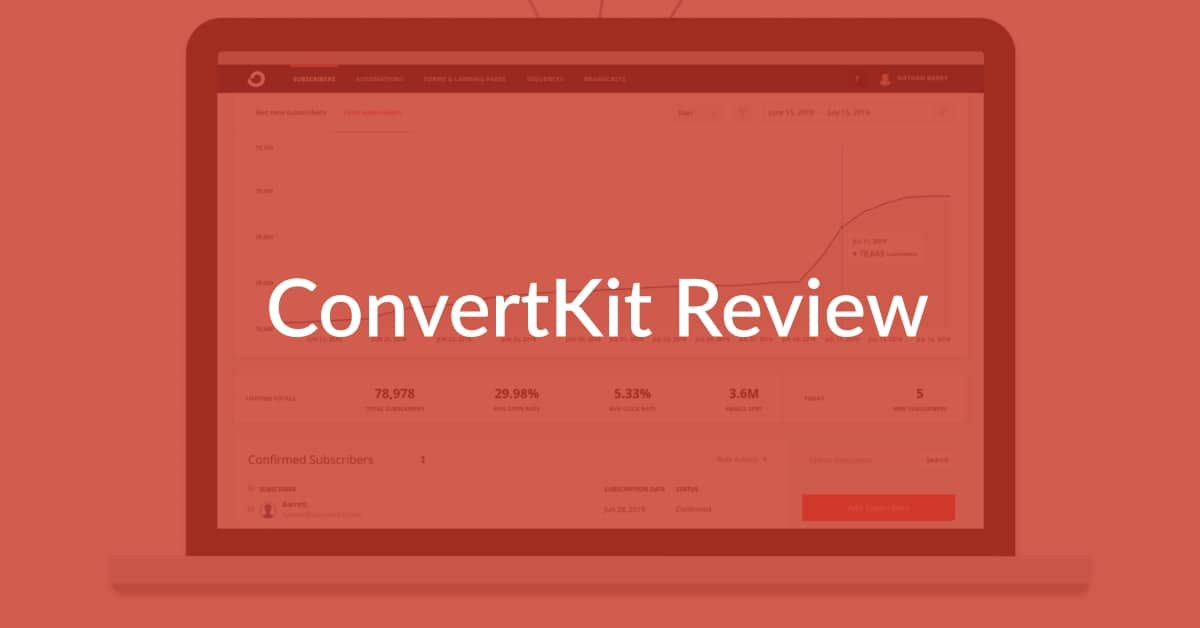 ConvertKit Review: Best Email Marketing Tool For Bloggers?