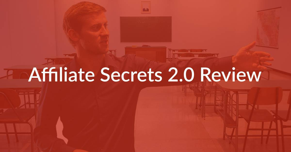 Affiliate Secrets 2.0 Review: Is It A No-Brainer Investment?