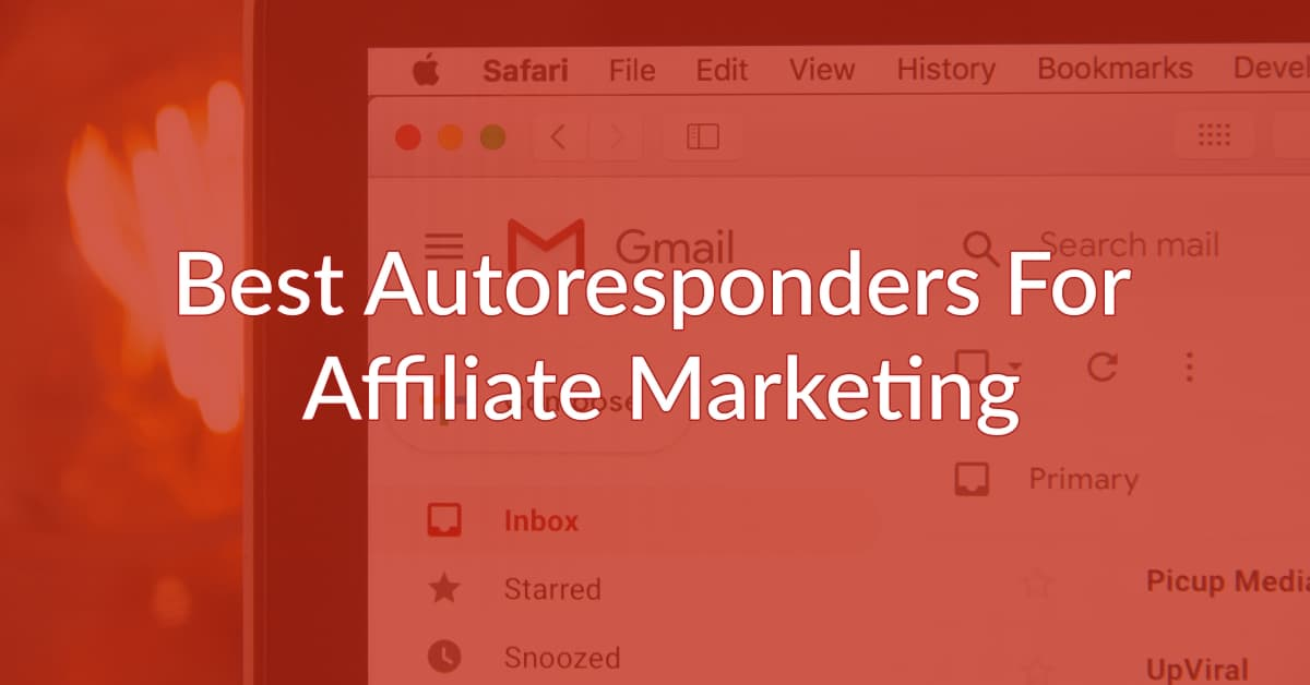 4 Best Autoresponders for Affiliate Marketing [Buyers Guide]