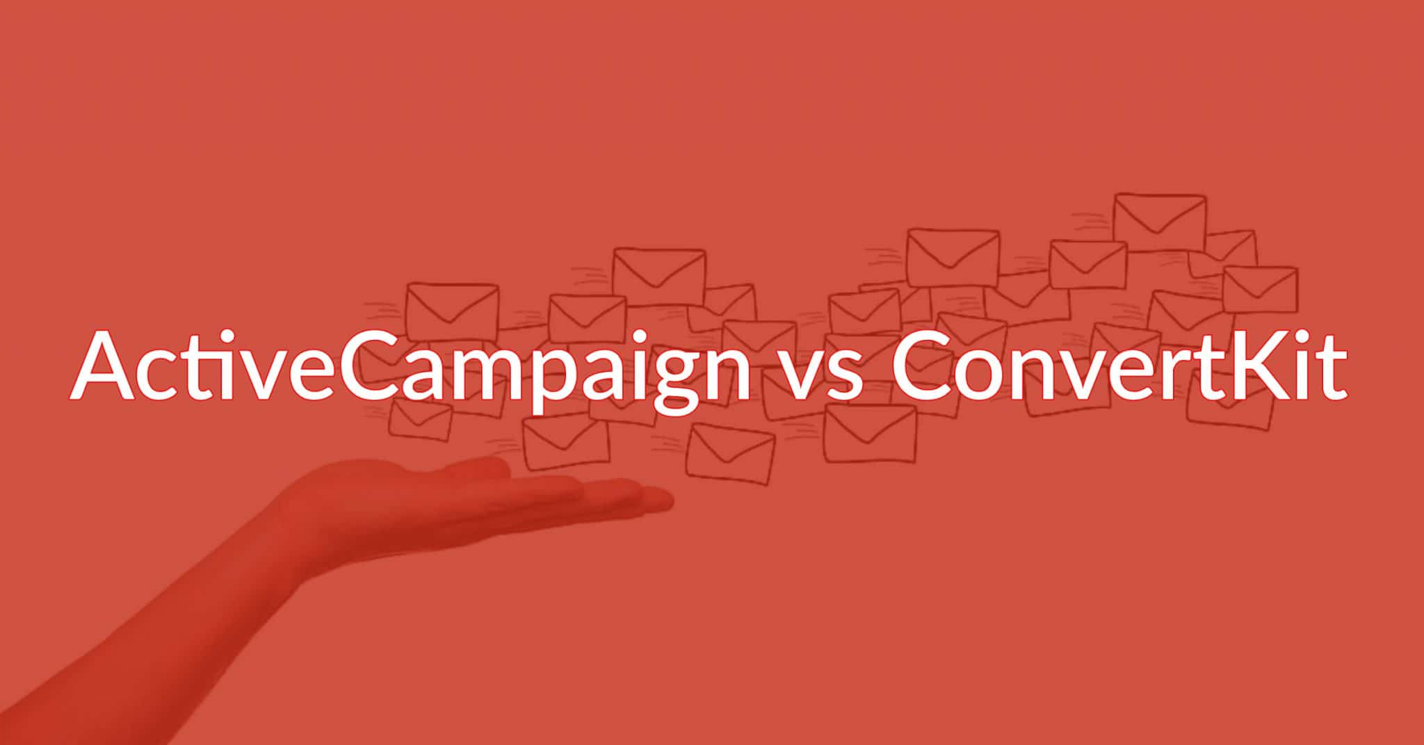 ActiveCampaign vs ConvertKit: Two Powerhouses, Who Wins?