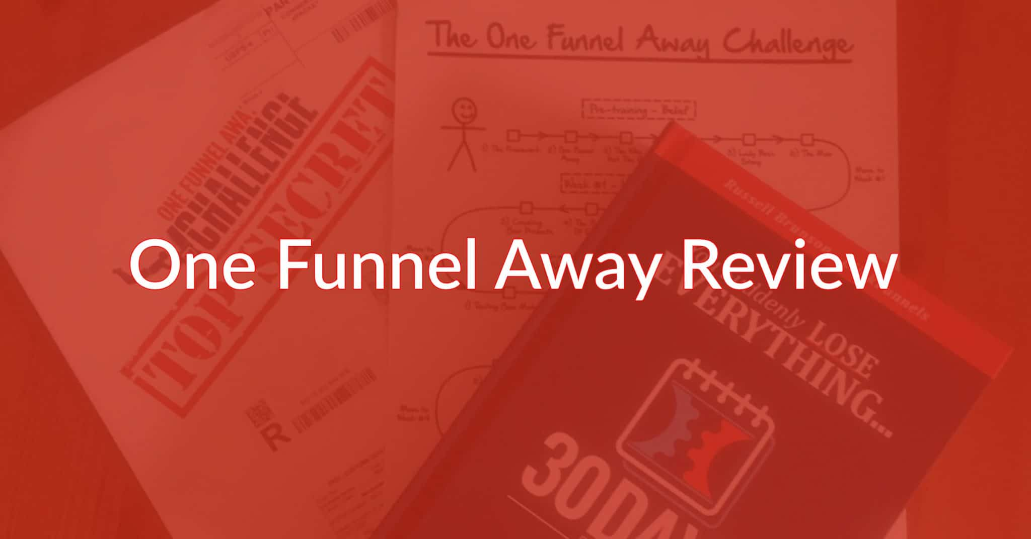 One Funnel Away Challenge Review: Honest & Unbiased Opinion