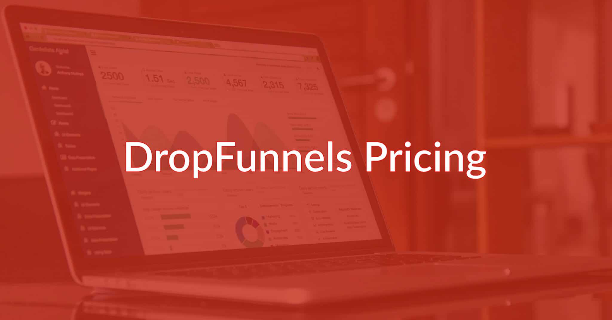 DropFunnels Pricing: Are You Getting The Best Deal Possible?