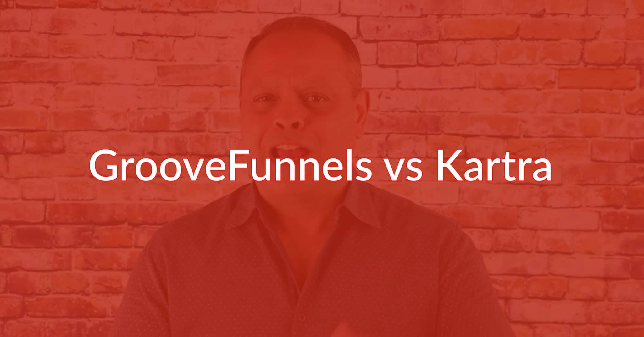 GrooveFunnels vs Kartra: Don't Decide Until You Read This!
