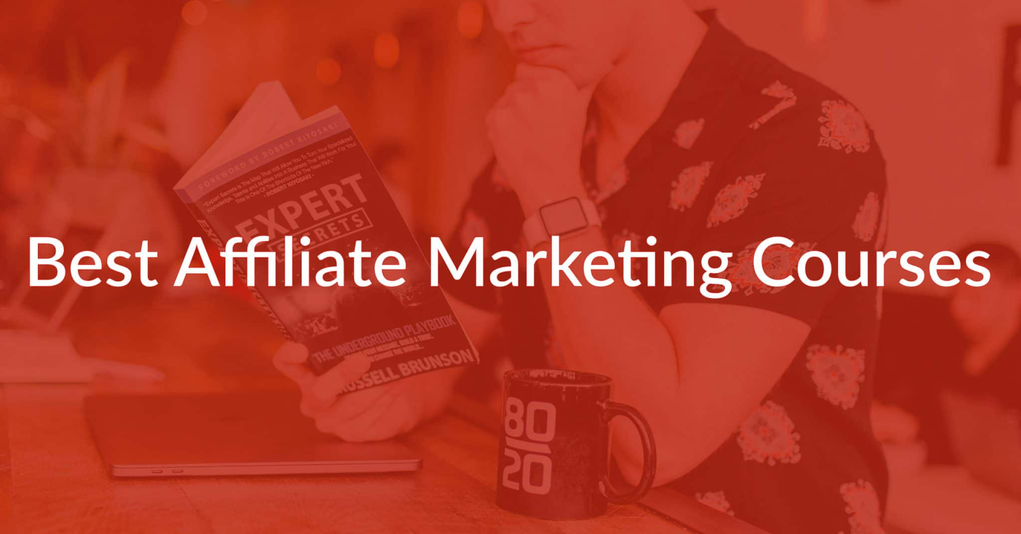 9 Best Affiliate Marketing Courses (And The Ones To Avoid!)