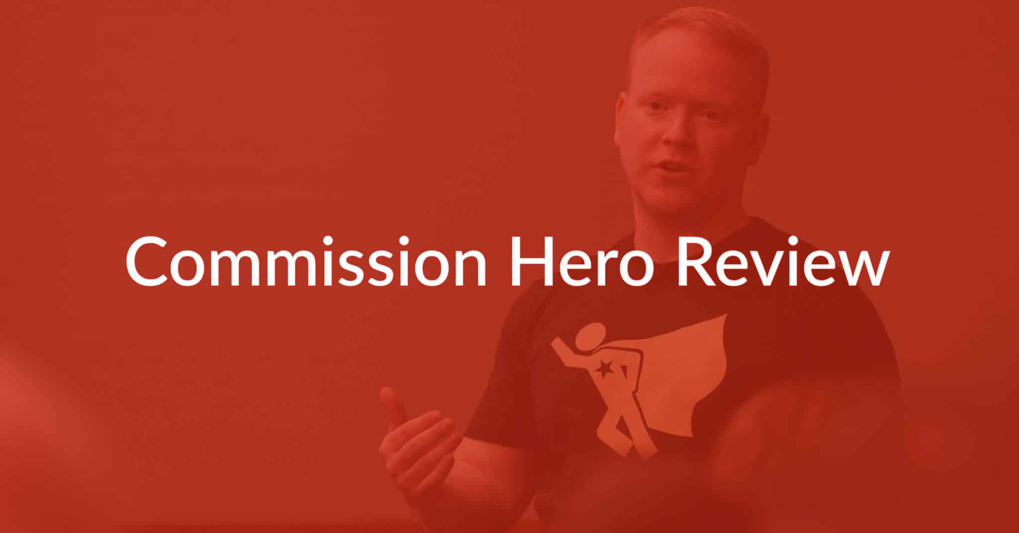 Commission Hero Review: Is Robby Blanchard's Course Legit?