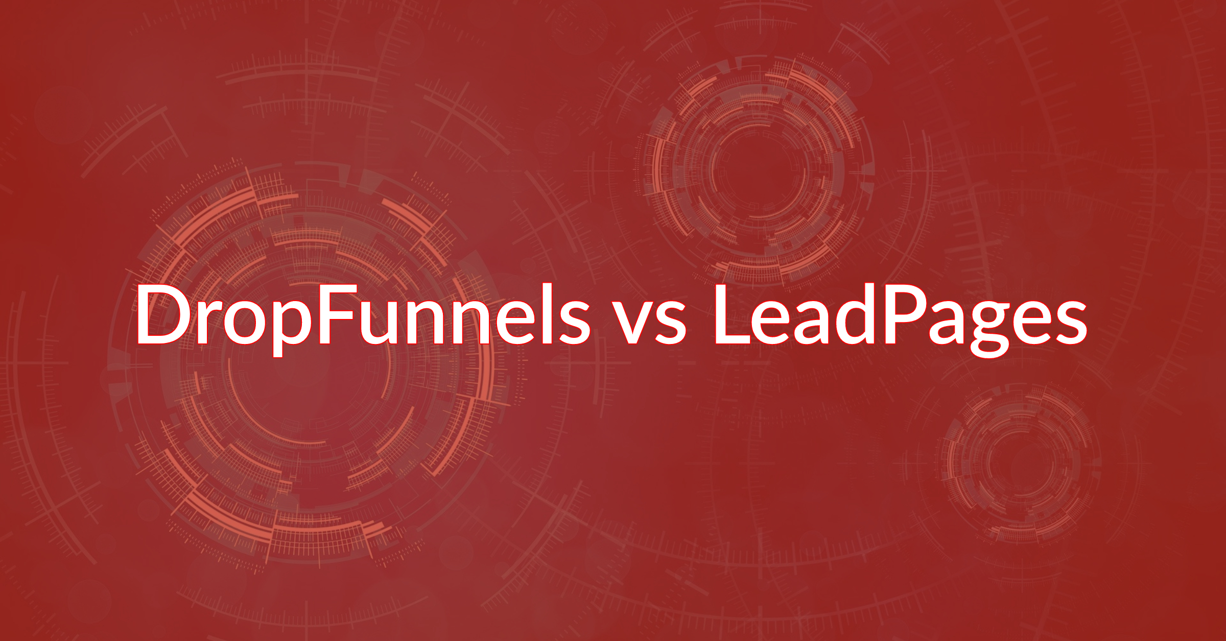 DropFunnels vs LeadPages: One Page Builder Clearly Wins