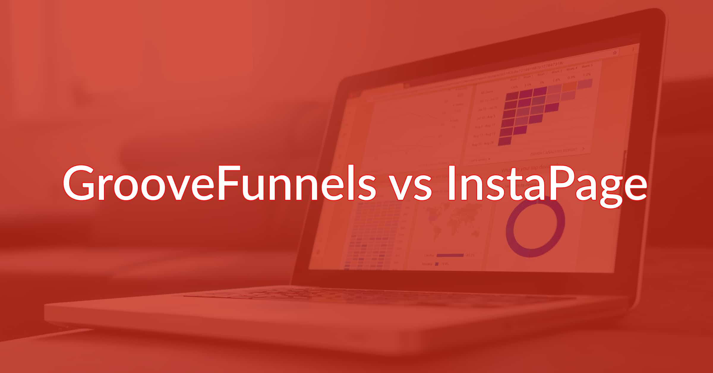 GrooveFunnels vs InstaPage: Which One Takes The Crown?