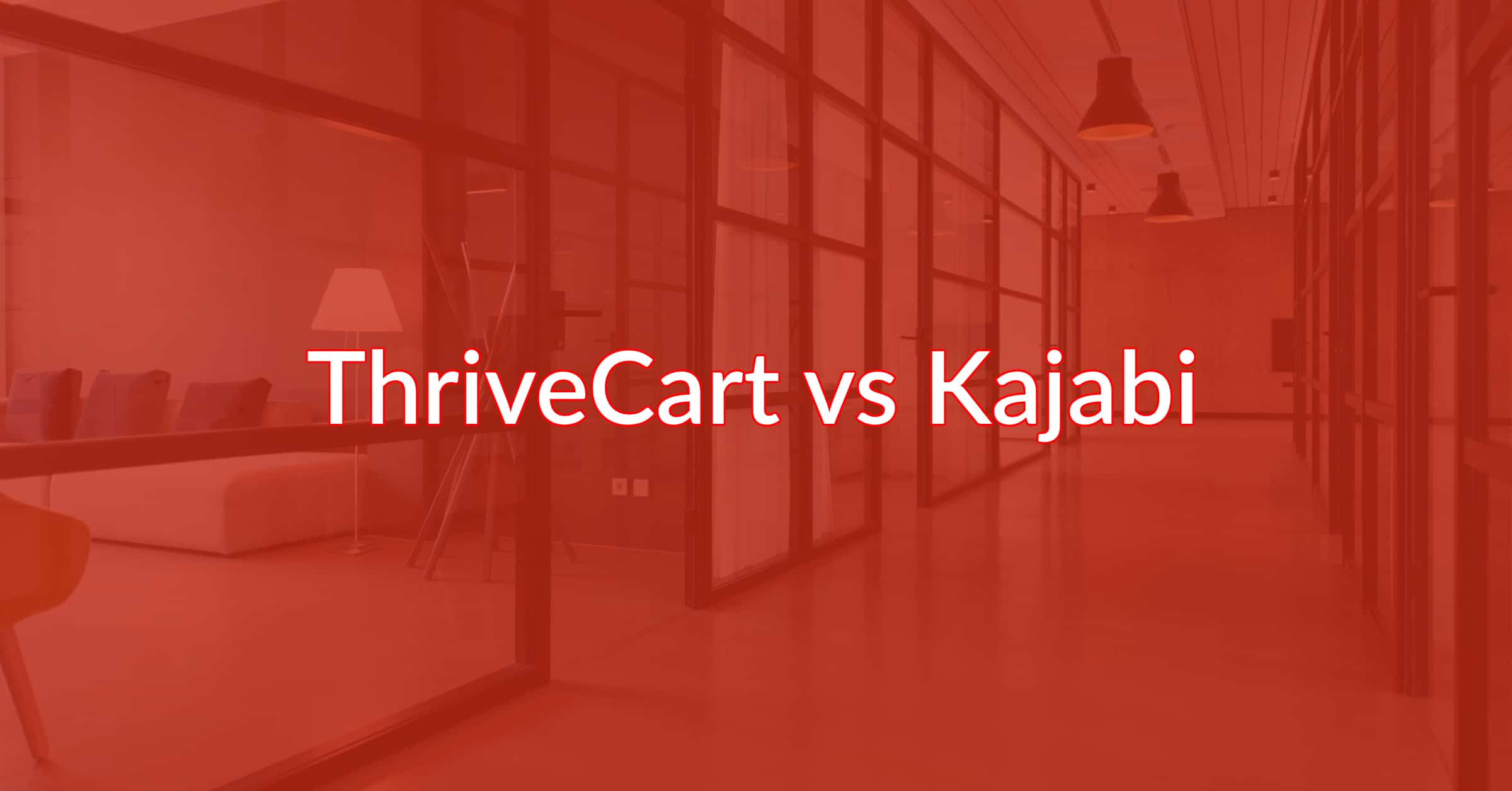 ThriveCart vs Kajabi: Which Is Best For Your Business?