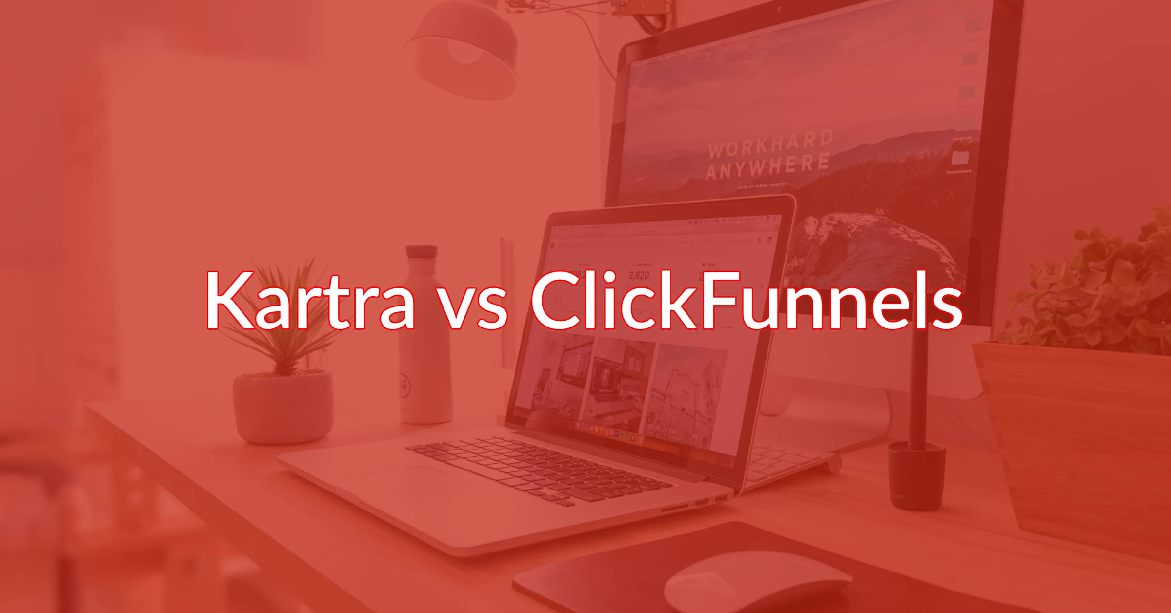 Kartra vs ClickFunnels: Two Awesome Platforms, Which Wins?